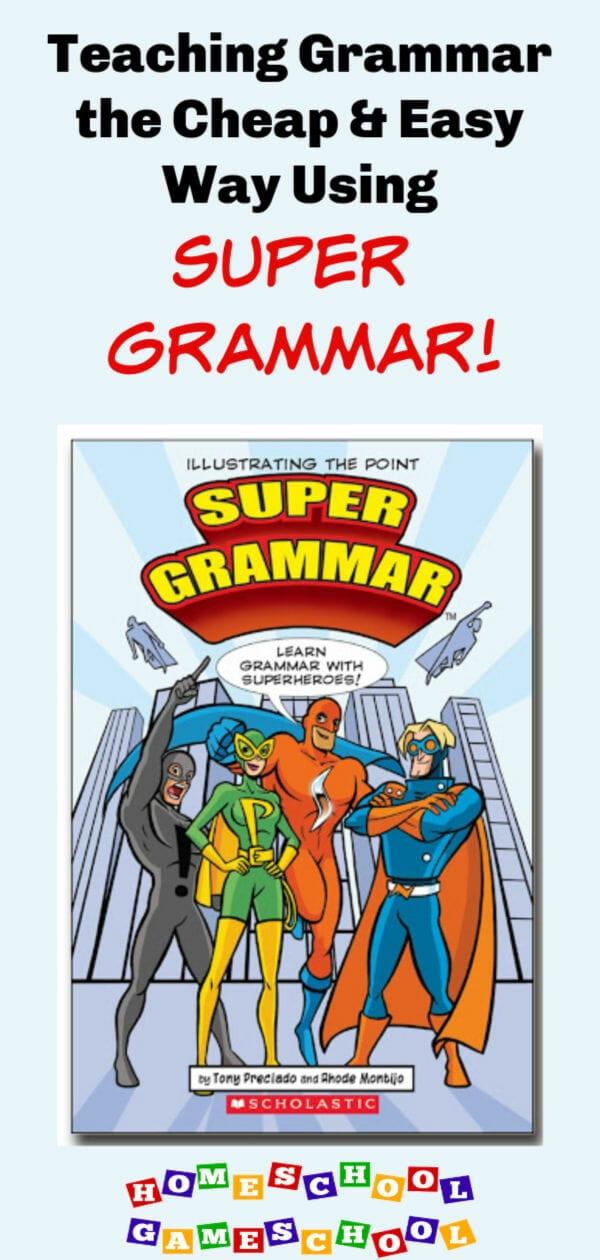 Super Grammar, Secular Homeschooling at Homeschool Gameschool