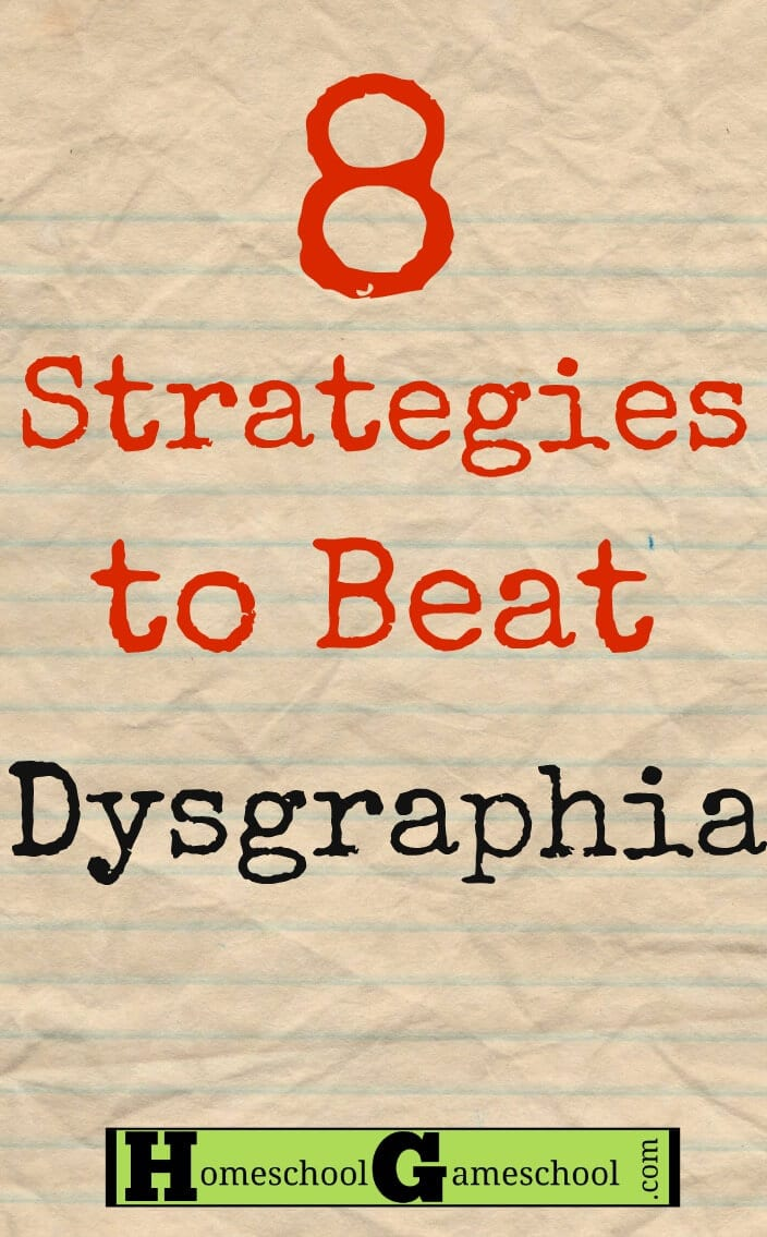 homeschooling a child with dysgraphia   8 strategies to