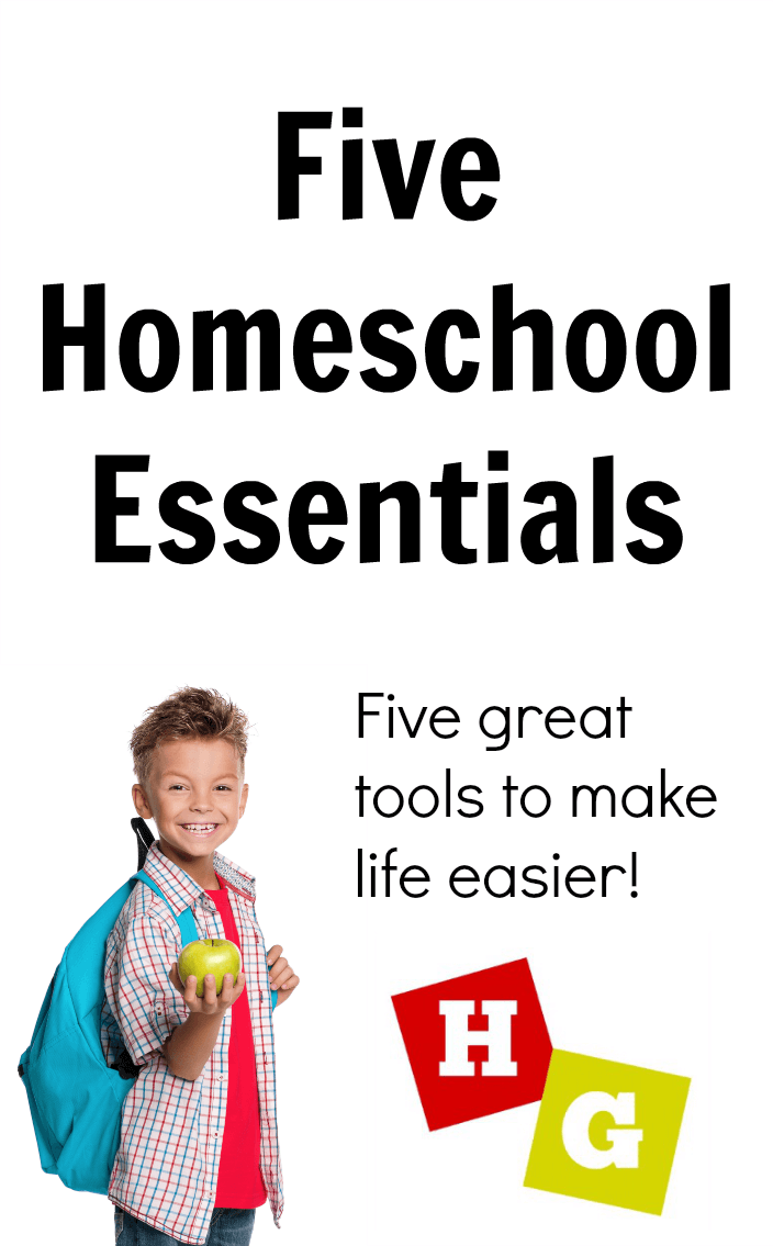 Five Homeschooling Must Haves! Essentials for your homeschool classroom!