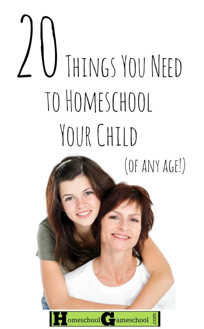20 Things You Need To Homeschool Your Child of Any Age