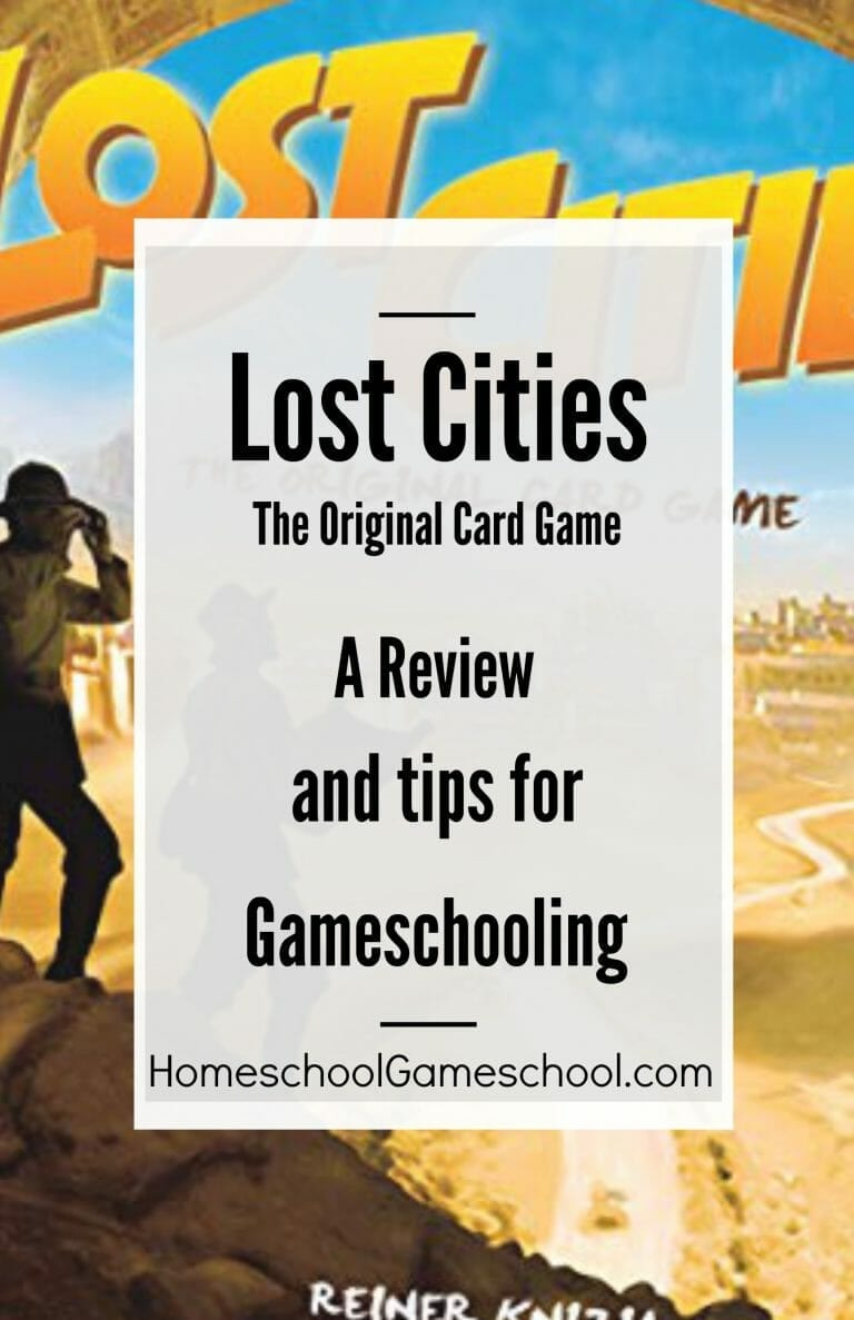 Review of Lost Cities Card Game & Gameschooling Tips