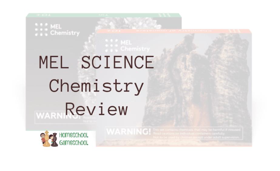 MEL Science Review - Chemistry Susbscription Box, Secular Homeschooling @ HomeschoolGameschool.com