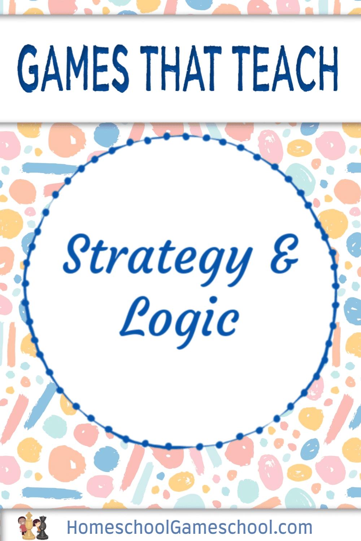 Strategy & Logic Games - Gameschooling @ HomeschoolGameschool.com