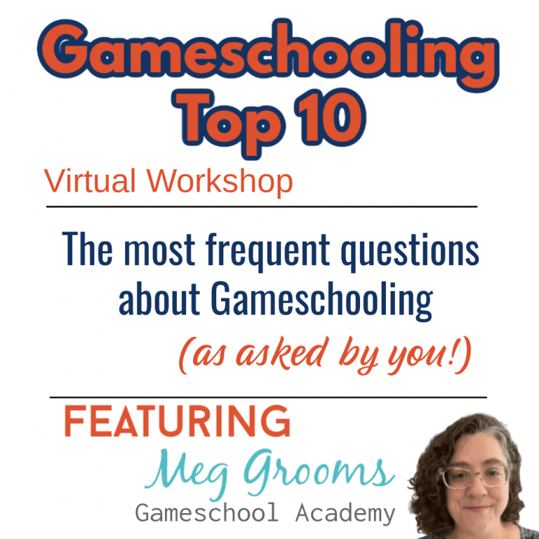 Gameschooling Top 10 Questions, How to Gameschool