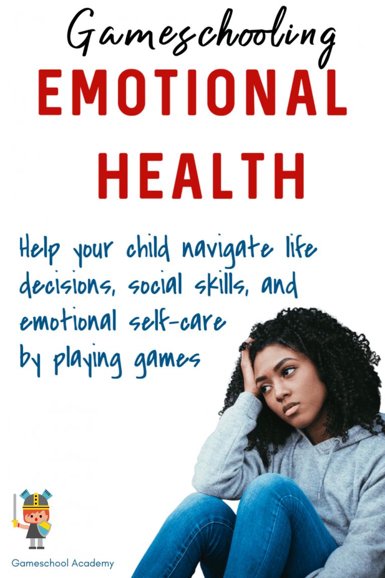 Gameschooling for emotional health